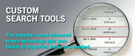 Custom Search Tools: The industry's most advanced search technology gets your family of properties found and booked.